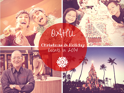 O'ahu Christmas & Holiday Events in 2014