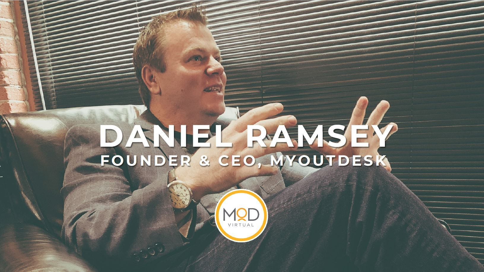 Why You Need Virtual Assistants with Daniel Ramsey