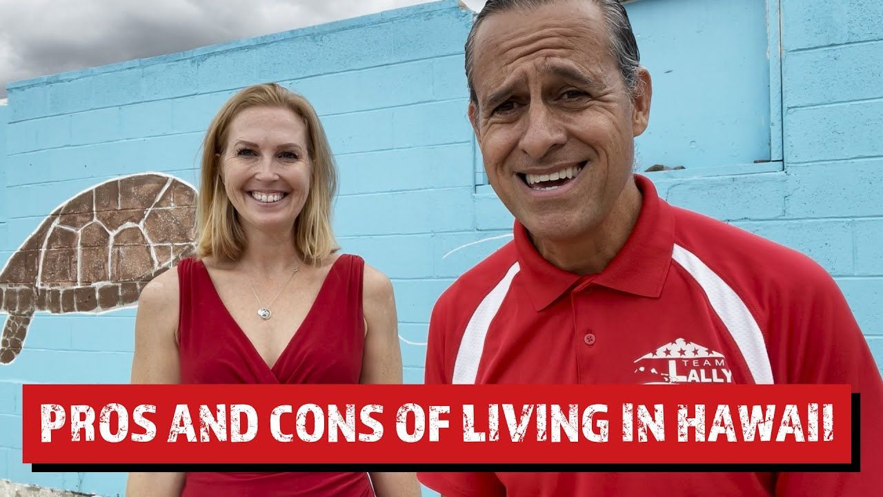 What are the Pros and Cons of Living in Hawaii?